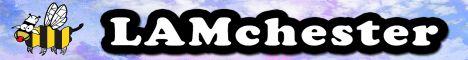LAMchester's banner